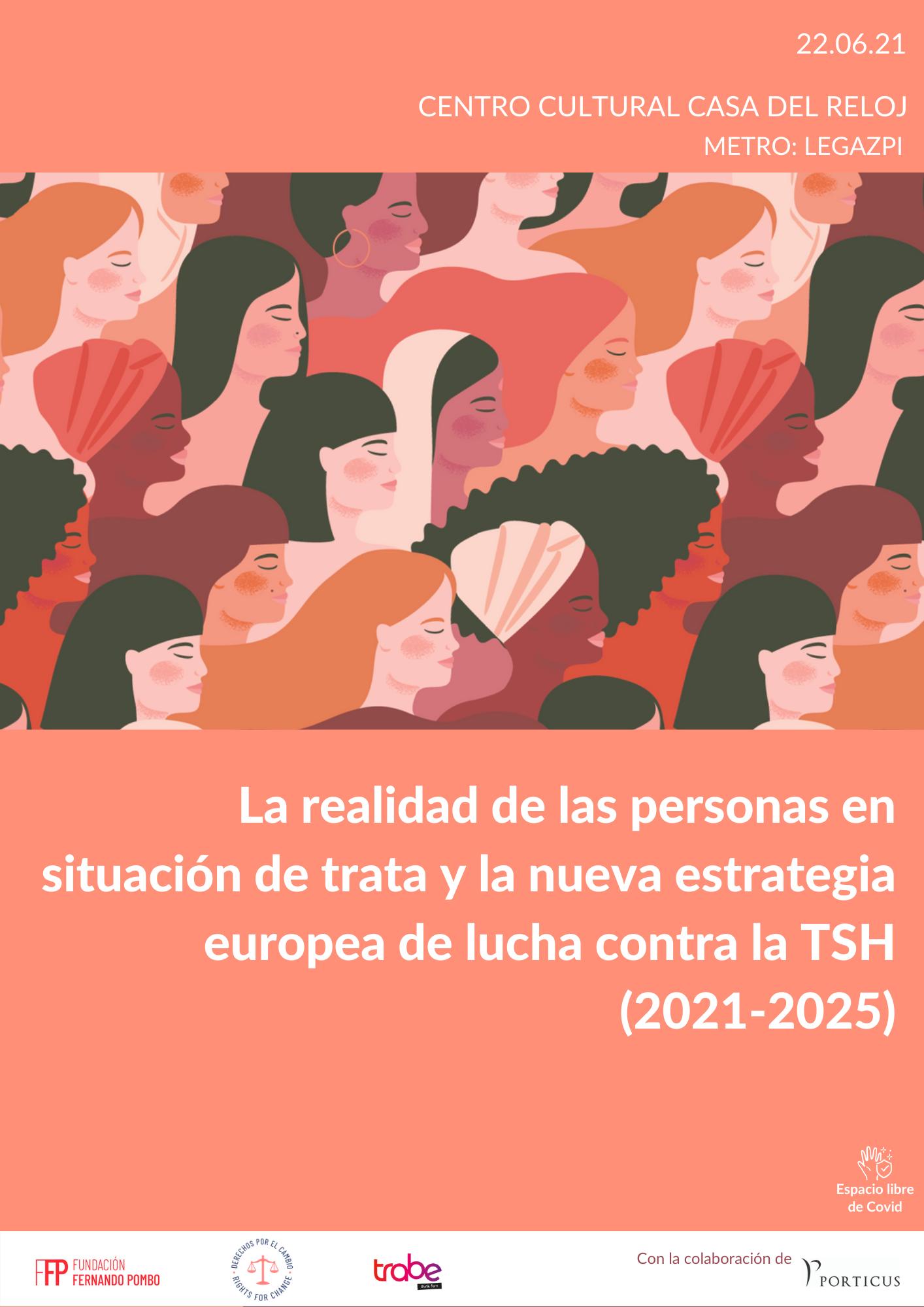 Jornada «La realidad de las personas en situación de trata y la nueva estrategia europea de lucha contra la TSH (2021-2025)»