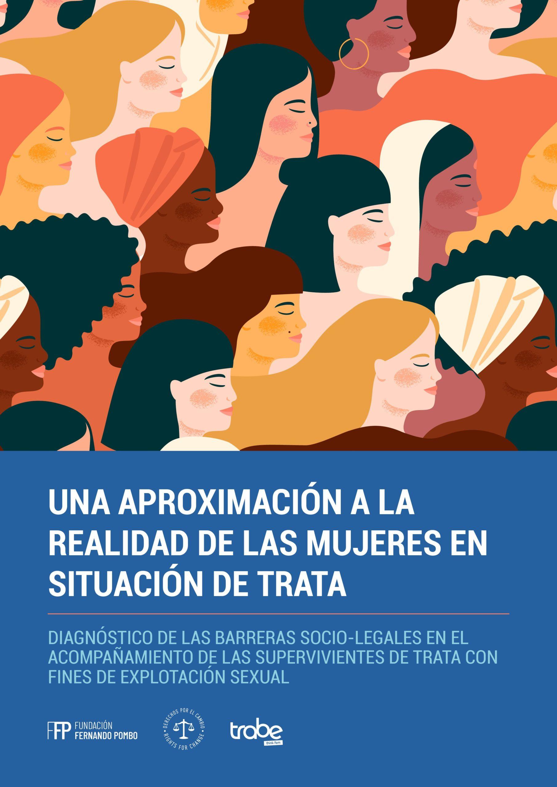 Informe: Una aproximación a la realidad de las mujeres en situación de trata